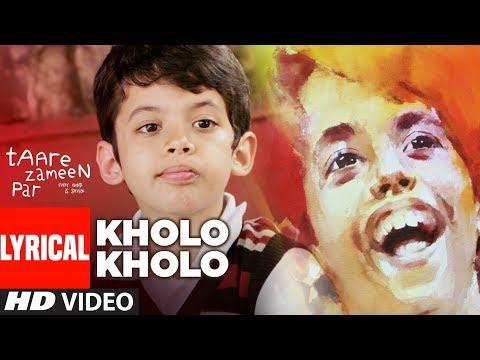 LYRICAL: Kholo Kholo Song Taare Zameen Par   Aamir Khan, Darsheel Safary