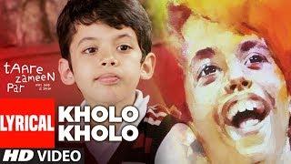 LYRICAL: Kholo Kholo Song Taare Zameen Par | Aamir Khan, Darsheel Safary