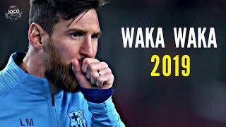 Lionel Messi - Waka Waka | Skills & Goals | 2018/2019 | HD