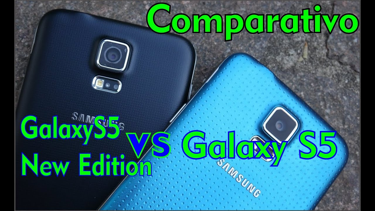 comparativo galaxy s5 vs galaxy s5 new edition. Black Bedroom Furniture Sets. Home Design Ideas