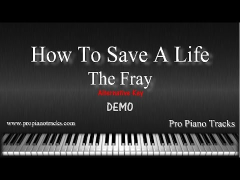 How To Save A Life Alt Key The Fray Piano Accompaniment Karaoke Backing Track And Sheet Music Youtube