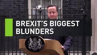 Brexit's biggest blunders