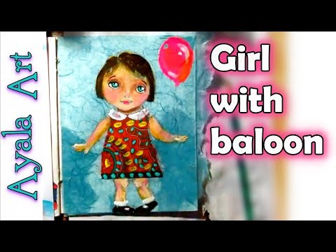 Paint a cute whimsical girl with balloon | acrylic painting tutorials | Art Journal Mixed Media Page