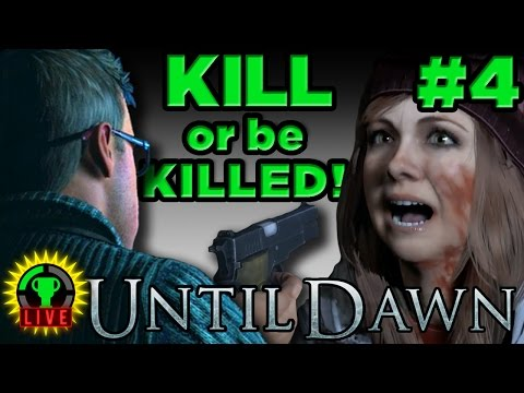 GTLive: Until Dawn - KILL or be KILLED! (Part 4)