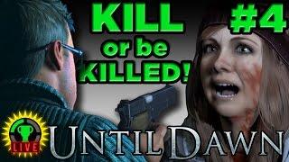 GTLive: Until Dawn - KILL or be KILLED! (Part 4)