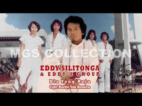 Dia Yang Raja - Eddy Silitonga & Eddy's Group