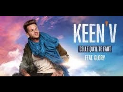 Keen'V feat Glory - Celle qu'il te faut 1 hour (1 heure ) 1 saat