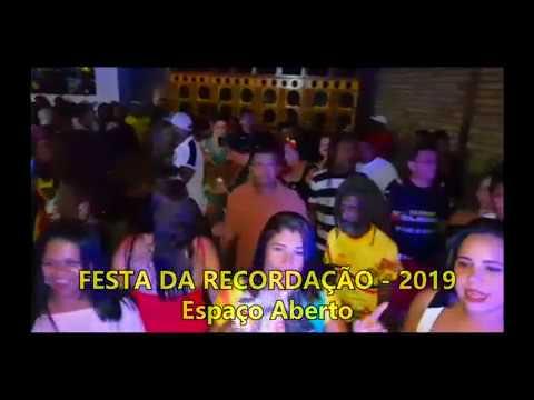 FESTA DA RECORDAÇÃO 2019,ESPAÇO ABERTO - ESTRELA DO SOM E CONIVIDADOS