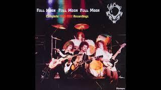 Full Moon - Complete 1980-1982 Recordings (Flawed Gems CD) (FULL ALBUM)
