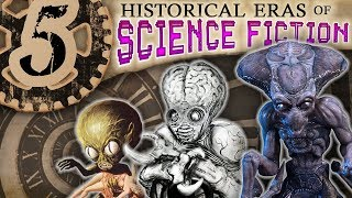 5 Science Fiction Eras of History — Sci-fi Series