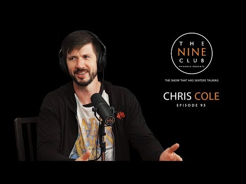 Chris Cole  The Nine Club With Chris Roberts  Episode 95