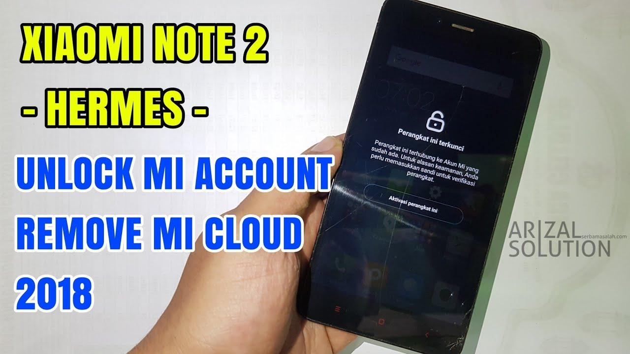 Xiaomi Redmi Note 2 Unlock Cloud Tested Mi Account 2018 Free Firmware 100%  Work