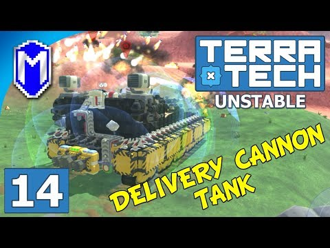 TerraTech - Tank With Mobile Delivery Cannon - Lets Play TerraTech Unstable Gameplay Ep 14