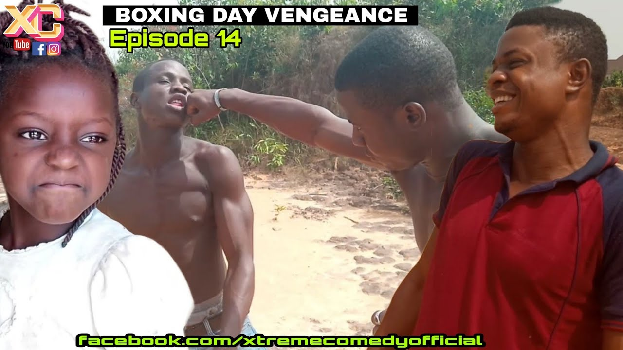 Download BOXING DAY (A Kid's Vengeance) (Xtreme Comedy) (Episode 14)