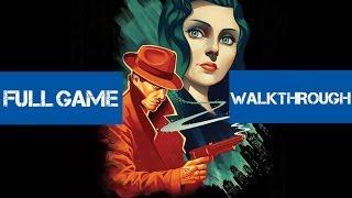 BioShock Infinite Burial at Sea Episode 1 Full Gameplay Walkthrough (Xbox 360/PS3/PC)