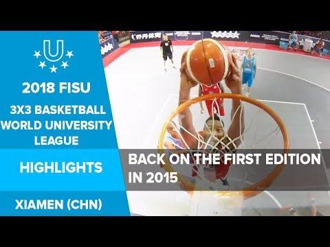 Back on the first edition in 2015 🏀🏆   3x3 Basketball FISU World University League   Xiamen, CHN