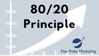 80/20 Principle | Fine Point Marketing