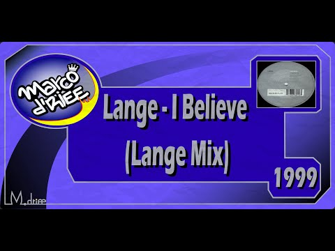 Lange - I Believe (Lange Mix) - 1999