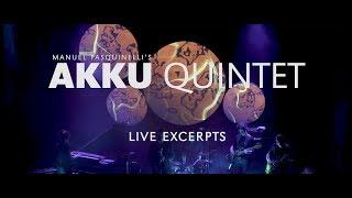 AKKU Quintet - Live Excerpts