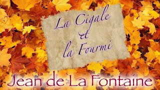 La Cigale et la Fourmi (fable de La Fontaine)