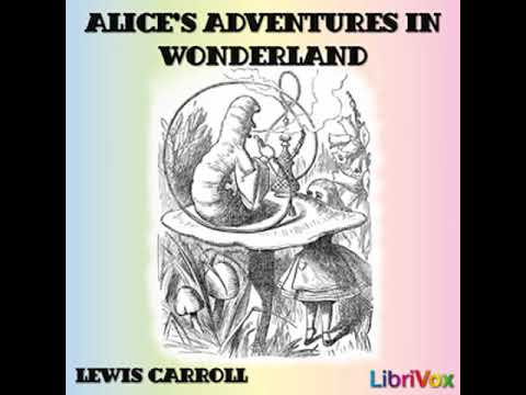 Alice's Adventures in Wonderland (version 3) by Lewis CARROLL | Full Audio Book