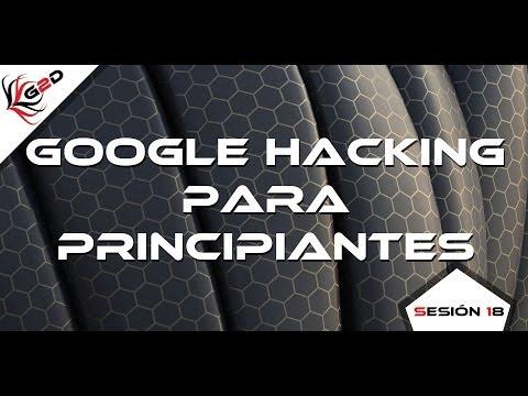 Sesión 18: Google Hacking para Principiantes