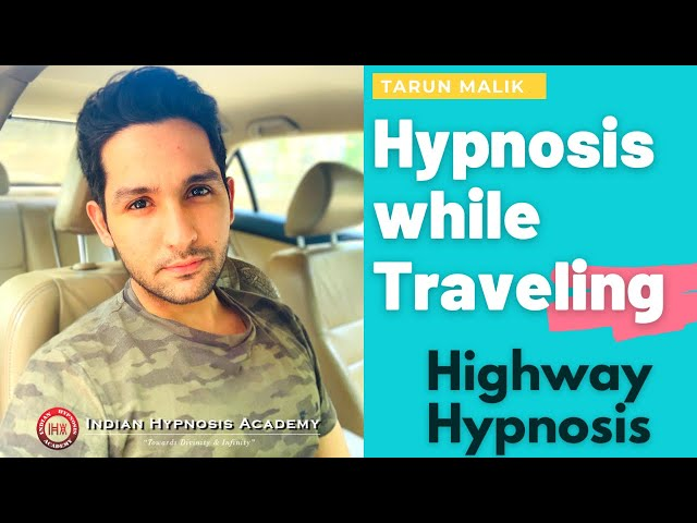 How to Do Hypnosis While Traveling ? Understand Highway Hypnosis (in Hindi/हिंदी में)