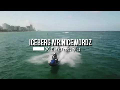30 Barz Freestyle By:Iceberg MrNicewordz