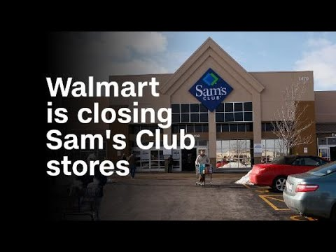 walmart is closing sams club stores