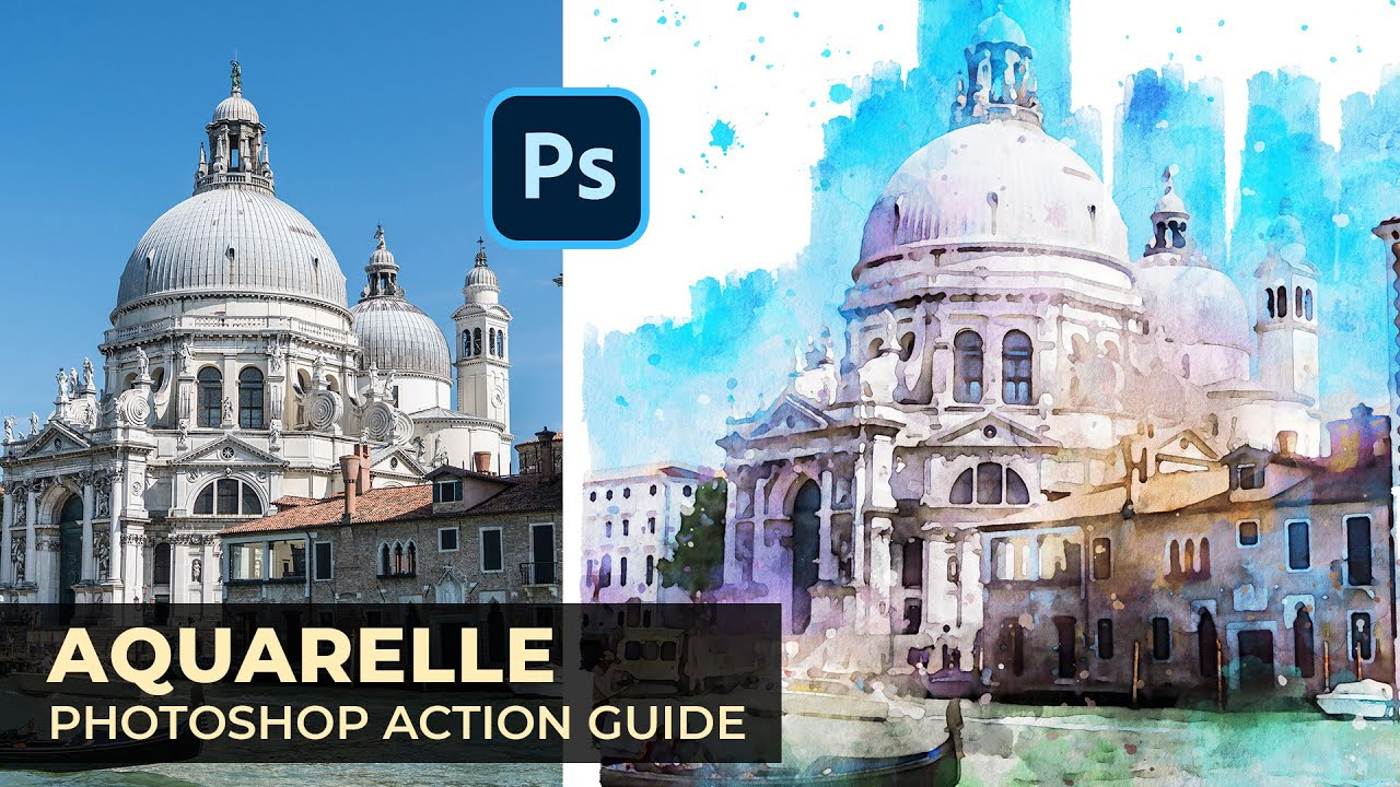 Aquarelle Watercolor Painting Photoshop Action Guide Youtube