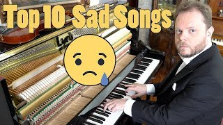 Top 10 Sad Songs on Piano