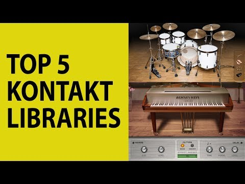Top 5 Kontakt Libraries (2019)
