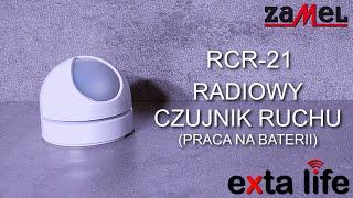 RCR-21 - Radiowy Czujnik Ruchu (praca na baterii) - ZAMEL - EXTA LIFE