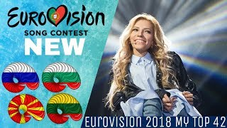 Eurovision 2018-My Top 42(so far)