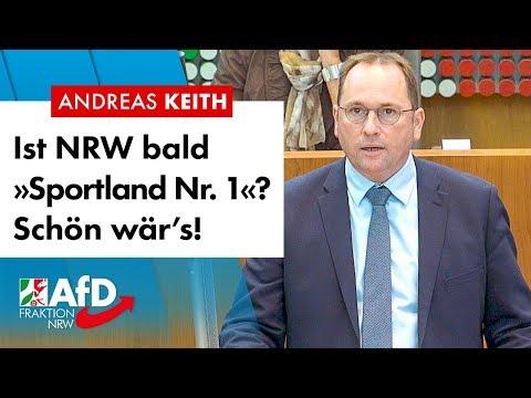 """NRW bald """"Sportland Nr. 1""""? Schön wär's! - Andreas Keith (AfD)"""