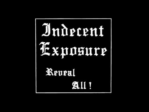 Indecent Exposure - Reveal All  (Full)