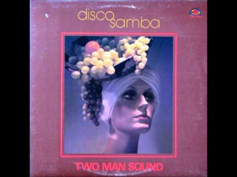 Two Man Sound Que Tal America Samba Samba