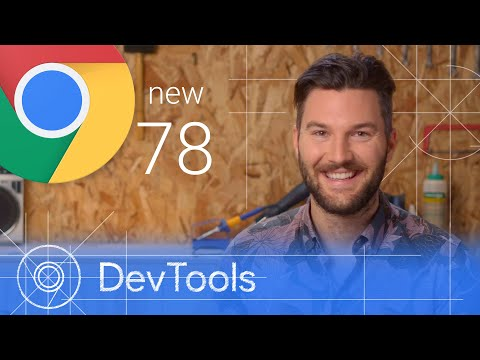Chrome 78 - What's New in DevTools