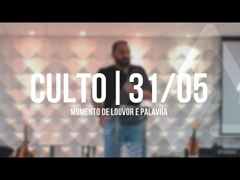 Culto De Domingo   31/05
