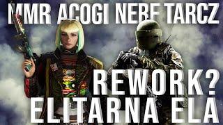 ELITARNA ELA, TACHANKA REWORK, NOWE ACOGI  Rainbow Six Siege Ember Rise PATCH!