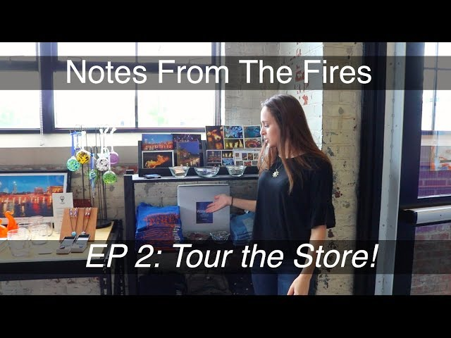 Notes From The Fires, Episode 2: Touring the Store