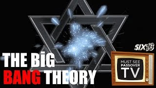 Six13 presents THE BIG BANG THEORY: Must See Passover TV, Part 3
