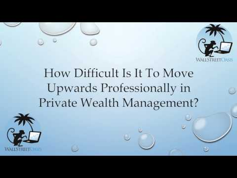 Moving Upwards Professionally in Private Wealth Management