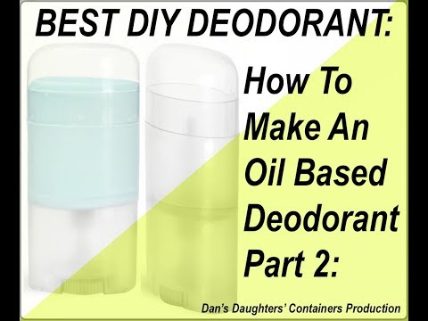 best-how-to-make-safe-deodorant-homemade-natural-oil-butter-essential-oil-recipe-diy-part-2