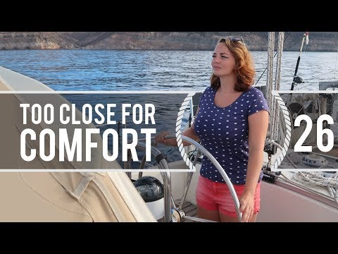 Sailing Around The World - Too Close For Comfort - Living With The Tide - Ep26