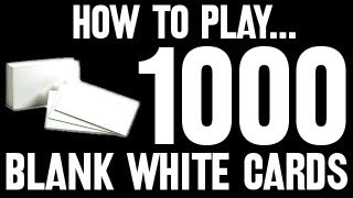 Gambar cover How to Play... 1,000 Blank White Cards