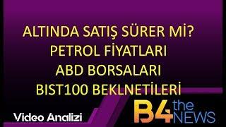 #abd Borsaları #altin #brent Petrol #borsa Gunluk Beklentileri