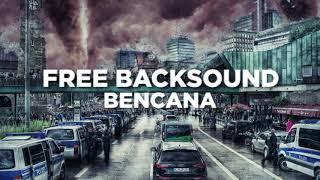 Backsound Bencana Alam No Copyright