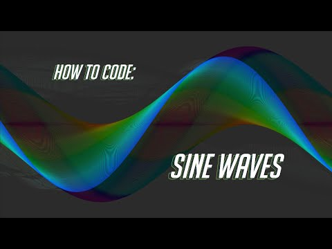 How To Code: Sine Waves