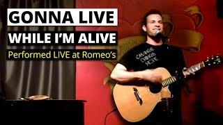 Romeos - Gonna Live While I'm Alive